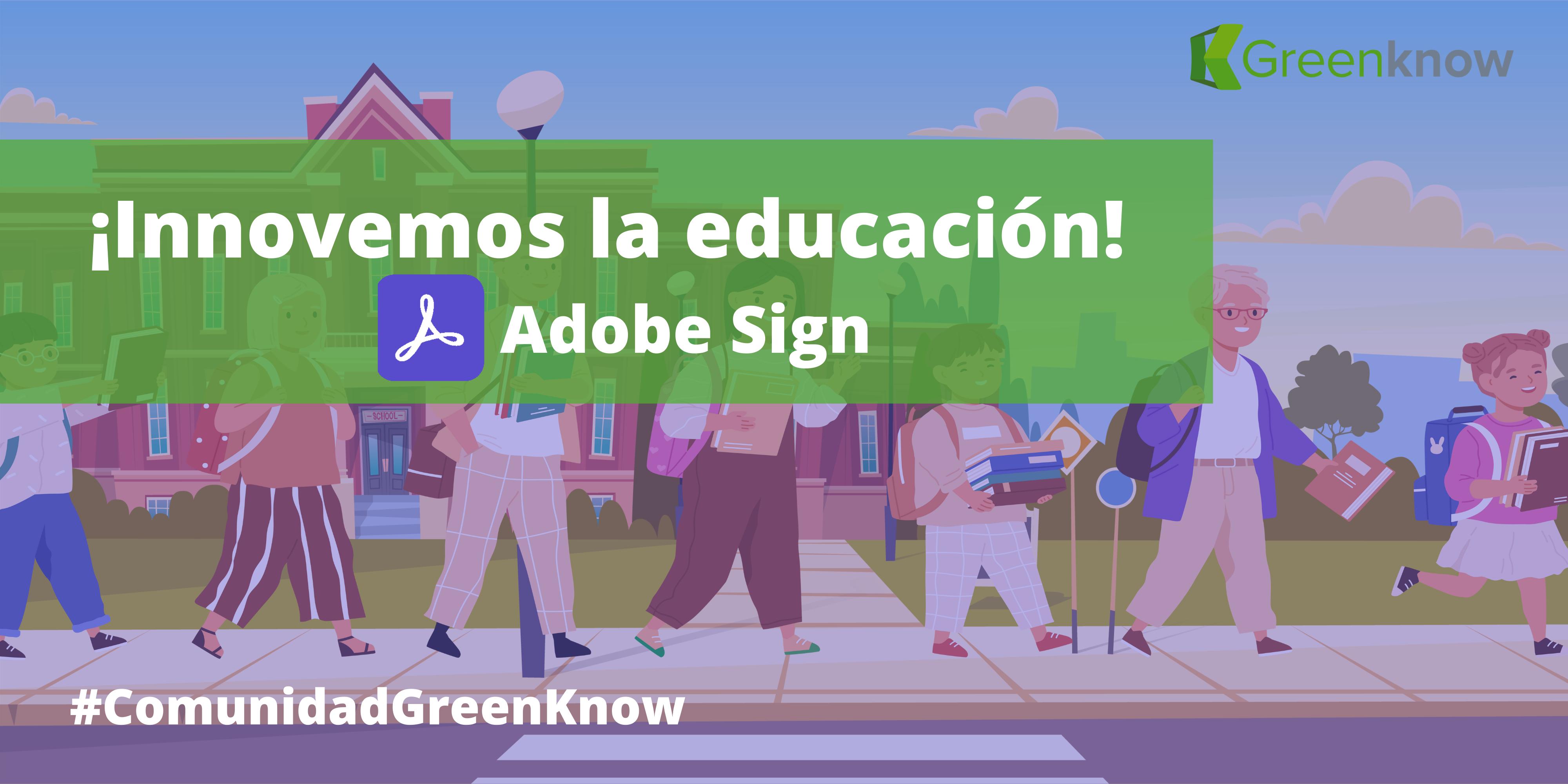 Innovemos La Educación Con Adobe Sign